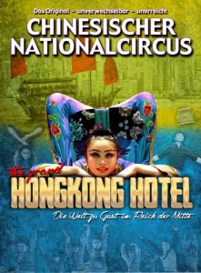 "Chinesischer Nationalcircus – ""The Grand Hongkong Hotel"" @ Stadthalle Attendorn"